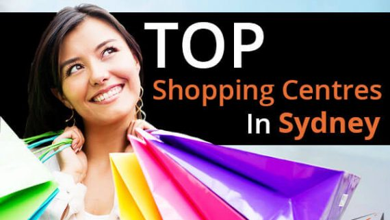 Top Shopping Centres in Sydney