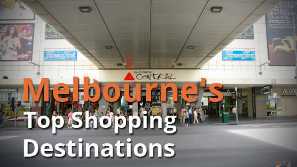 Melbourne's Top Shopping Destinations