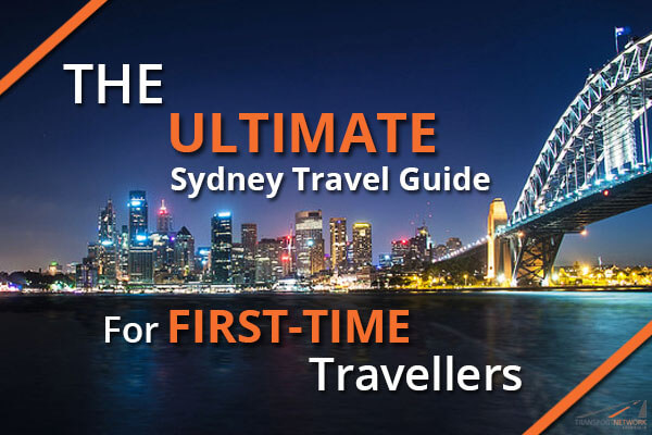 The Ultimate Sydney Travel Guide For First-Time Travellers
