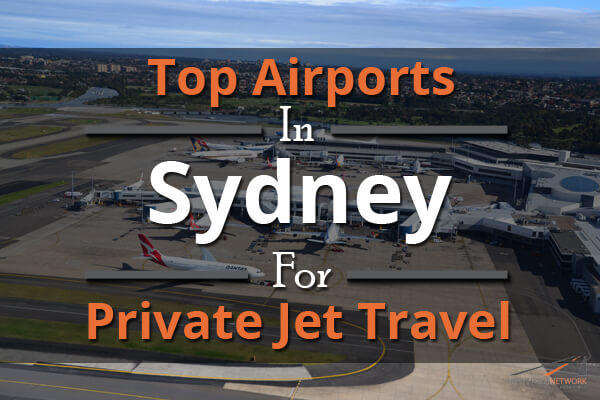 Top Airports In Sydney For Private Jet Travel