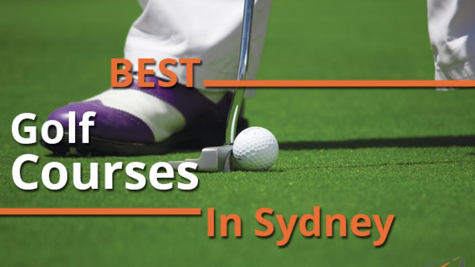 Best Golf Courses In Sydney