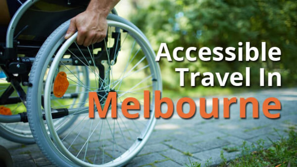 Accessible-Travel-In-Melbourne