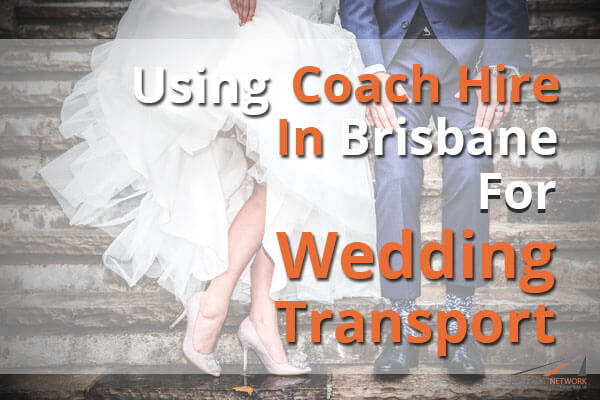 Using Coach Hire In Brisbane For Wedding Transport