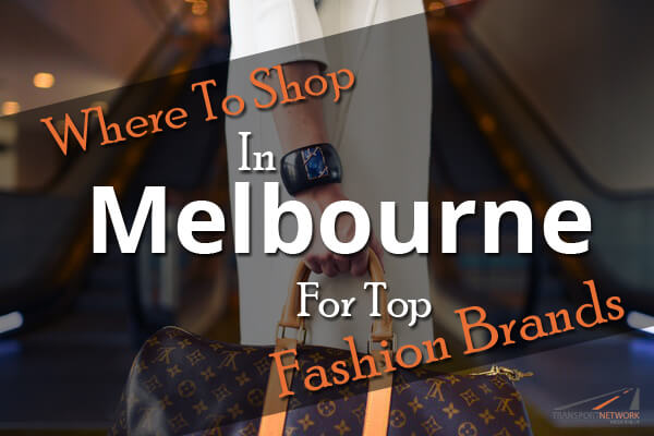 Where-To-Shop-In-Melbourne-For-Top-Fashion-Brands