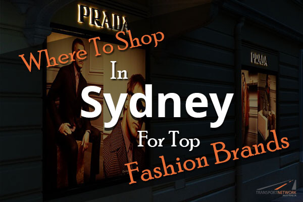 Where To Shop In Sydney For Top Fashion Brands
