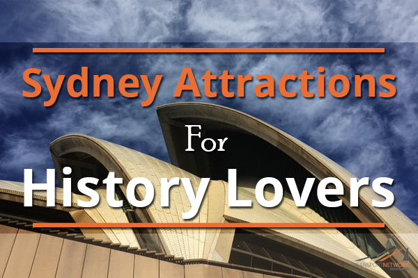 Sydney Attractions For History Lovers